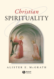 Christian Spirituality : An Introduction, Paperback