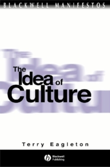 The Idea of Culture, Paperback