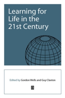Learning for Life in the 21st Century : Sociological Perspectives of the Future, Paperback Book