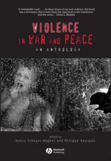 Violence in War and Peace : An Anthology, Paperback