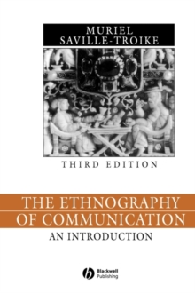 The Ethnography of Communication : An Introduction, Paperback