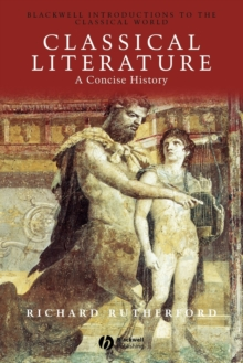 A Classical Literature : A Concise History, Paperback