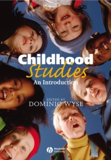 Childhood Studies : An Introduction, Paperback
