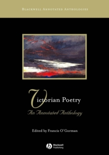 Victorian Poetry : An Annotated Anthology, Paperback