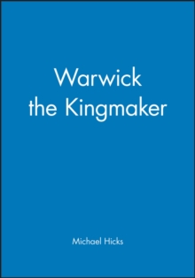 Warwick the Kingmaker, Paperback