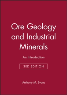 Ore Geology and Industrial Minerals, Paperback