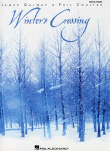 James Galway/Phil Coulter : Winter's Crossing, Paperback Book
