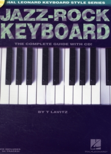 Jazz-Rock Keyboard : The Complete Guide, Mixed media product