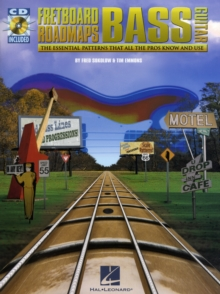 Fretboard Roadmaps : Bass Guitar: The Essential Patterns That All the Pros Know and Use, Mixed media product Book