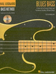Blues Bass : A Guide to the Essential Styles and Techniques, Including 20 Great Songs, Mixed media product Book