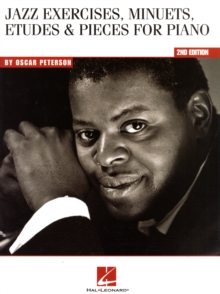 Oscar Peterson : Jazz Exercises, Minuets, Etudes and Pieces for Piano, Paperback