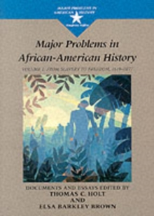 Major Problems in African American History : From Slavery to Freedom, 1619-1865 v. 1, Paperback