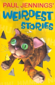 Paul Jennings' Weirdest Stories, Paperback Book