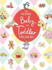 The Puffin Baby and Toddler Treasury, Hardback