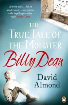 The True Tale of the Monster Billy Dean, Paperback