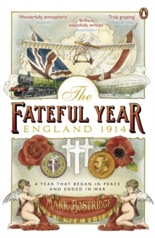 The Fateful Year : England 1914, Paperback
