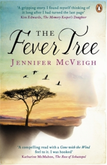 The Fever Tree, Paperback