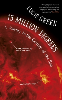 15 Million Degrees, Hardback Book