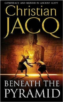 Beneath the Pyramid : The Judge of Egypt, Paperback Book