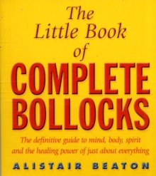 The Little Book of Complete Bollocks, Paperback