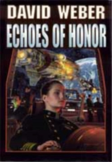Echoes of Honor, Book