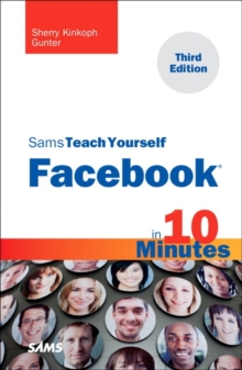 Sams Teach Yourself Facebook in 10 Minutes, Paperback