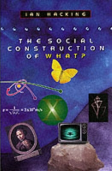The Social Construction of What?, Paperback