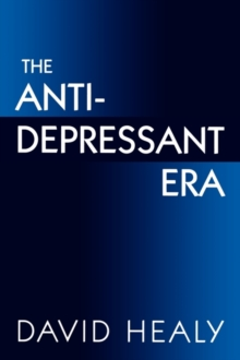 The Antidepressant Era, Paperback