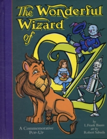 The Wonderful Wizard of Oz, Hardback