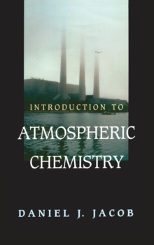 Introduction to Atmospheric Chemistry, Hardback Book