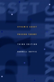 Dynamic Asset Pricing Theory, Hardback