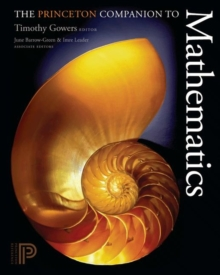 The Princeton Companion to Mathematics, Hardback