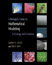 A Biologist's Guide to Mathematical Modeling in Ecology and Evolution, Hardback