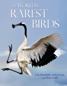 The World's Rarest Birds, Hardback