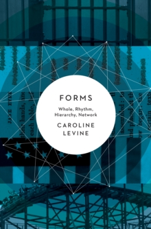 Forms : Whole, Rhythm, Hierarchy, Network, Hardback