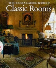 """House and Garden"" Book of Classic Rooms, Hardback"