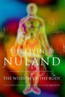 The Wisdom of the Body, Hardback Book