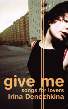 Give Me : Songs for Lovers, Paperback