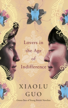Lovers in the Age of Indifference, Paperback