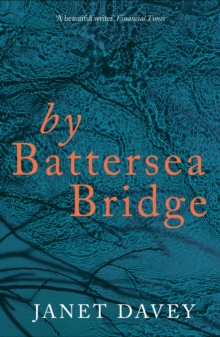 By Battersea Bridge, Hardback Book