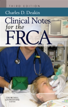Clinical Notes for the FRCA, Paperback
