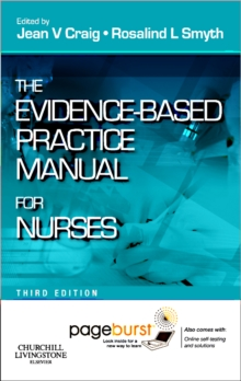 The Evidence-Based Practice Manual for Nurses : With Pageburst, Mixed media product Book