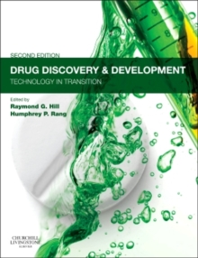 Drug Discovery and Development : Technology in Transition, Paperback