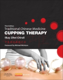 Traditional Chinese Medicine Cupping Therapy, Paperback