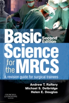 Basic Science for the MRCS : A Revision Guide for Surgical Trainees, Paperback