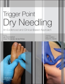 Trigger Point Dry Needling : An Evidence and Clinical-Based Approach, Hardback