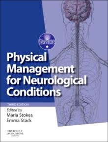 Physical Management for Neurological Conditions : [Formerly Physical Management in Neurological Rehabilitation], Paperback