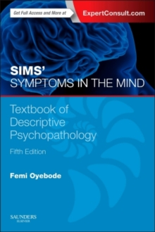 Sims' Symptoms in the Mind: Textbook of Descriptive Psychopathology, Paperback