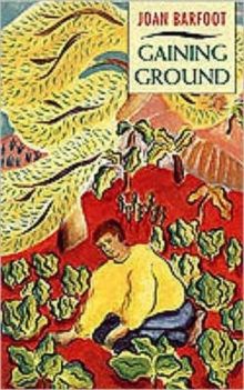 Gaining Ground, Paperback Book