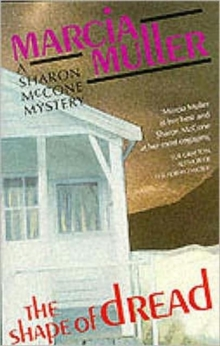 The Shape of Dread : A Sharon McCone Mystery, Paperback